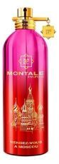 Парфюмерная вода MONTALE RENDEZ VOUS A MOSCOU, 100ml